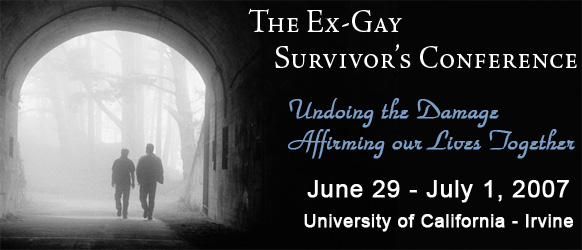 Ex-Gay Survivor' Conference - June 29, 2007