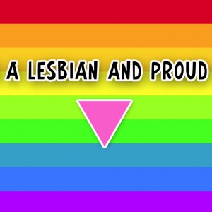 lesbian and proud of it 300x300 Read This Before You Leave for Work