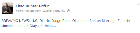 oklahomadecision BREAKING: District Court Judge Rules Oklahomas Marriage Ban Unconstitutional!